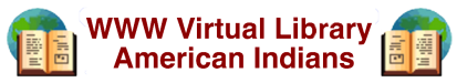Index of Native American Resources on the Internet